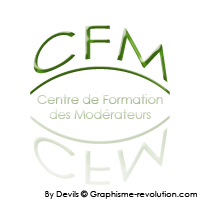 Centre de Formation des Modérateurs Index du Forum