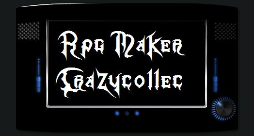 Crazycollec Forum RPG Maker Index du Forum