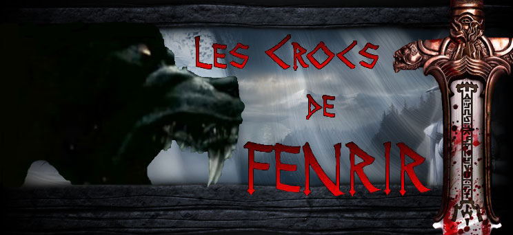 Les crocs de Fenrir Index du Forum