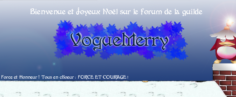 La guilde Voguemery Index du Forum