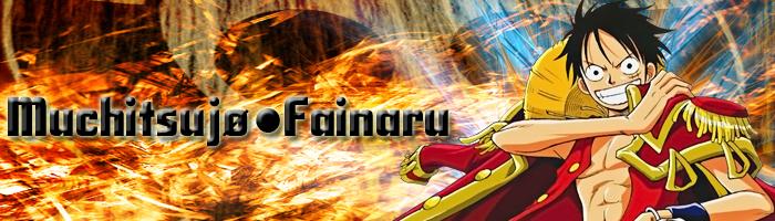 Muchitsujo~Fainaru Index du Forum