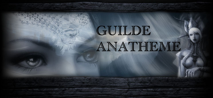 Guilde Anatheme Index du Forum