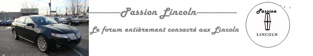 PASSION LINCOLN Index du Forum