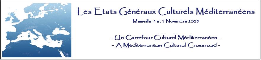 Les Etats Généraux Culturels Méditerranéens de Marseille Forum Index