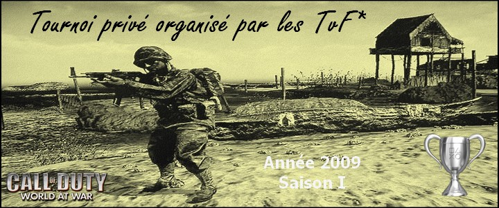 Tournoi organisé par la team TvF* Index du Forum
