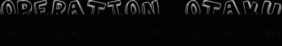 opération otaku Index du Forum