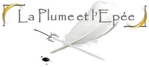 La plume et l'épée Index du Forum