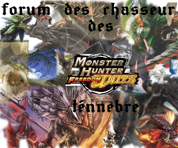 CHASSEUR DES TENEBRES Index du Forum