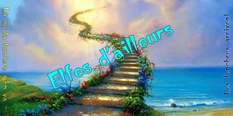 Forum Des Elfes D'Ailleurs Index du Forum