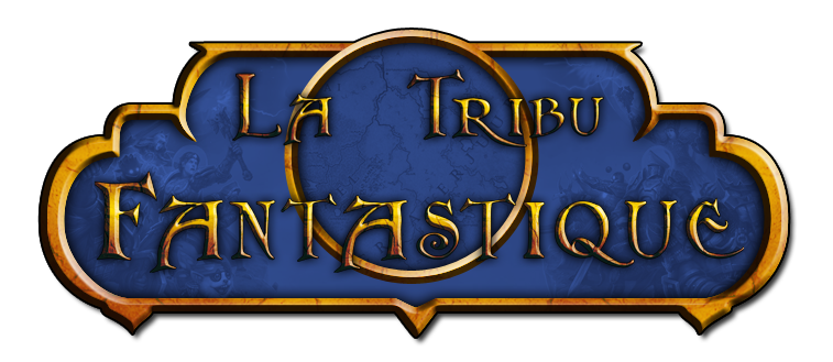 La Tribu Fantastique Index du Forum