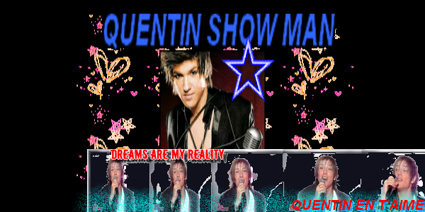 QUENTIN SHOW MAN Index du Forum