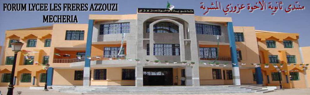 FORUM LYCEE AZZOUZI MECHERIA Forum Index