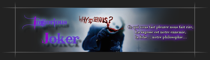 IngloRiouS JoKer Index du Forum