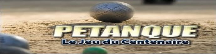 Petanque le jeu du centenaire Index du Forum