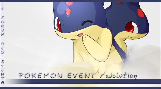 Pokémon Event Révolution Index du Forum