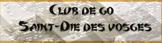 Club de go de Saint-Dié Index du Forum