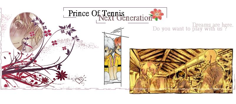 Prince of Tennis Next Gen [ RPG ] Index du Forum