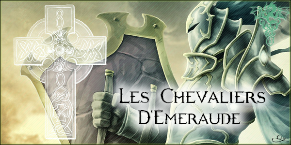 Chevaliers d'Emeraude Index du Forum
