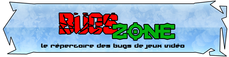 Bugs Zone Index du Forum