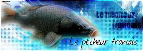 Le pêcheur français Index du Forum