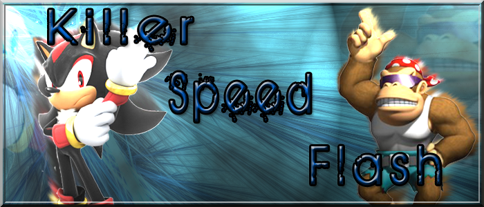 killer speed flash Index du Forum