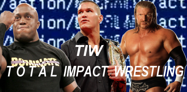 Total Impact Wrestling Forum Index