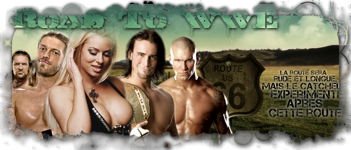 Road To WWE ! Index du Forum