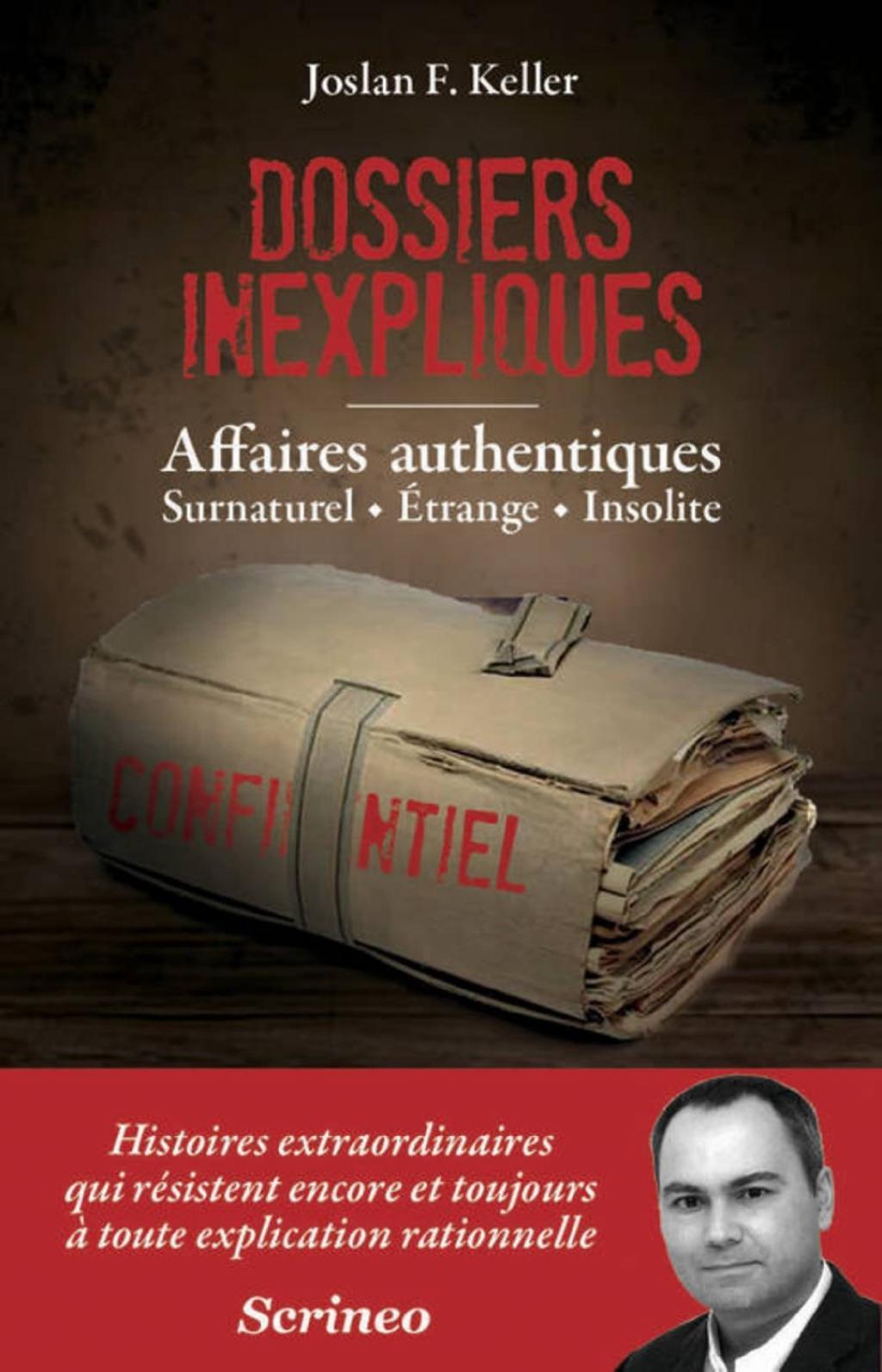 Dossiers inexpliqués : Affaires authentiques,  Surnaturel, Etrange, Insolite 001-4626c3e