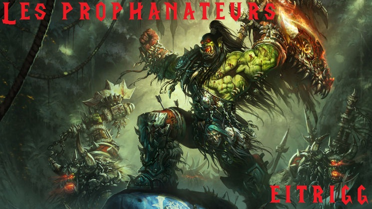 Guilde Les Prophanateurs Eitrigg Forum Index