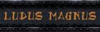 LUDUS MAGNUS