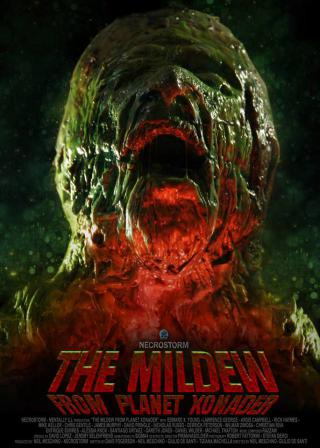 "News : Nouvelle production Necrostorm ""The Mildew From Planet Xonader"""