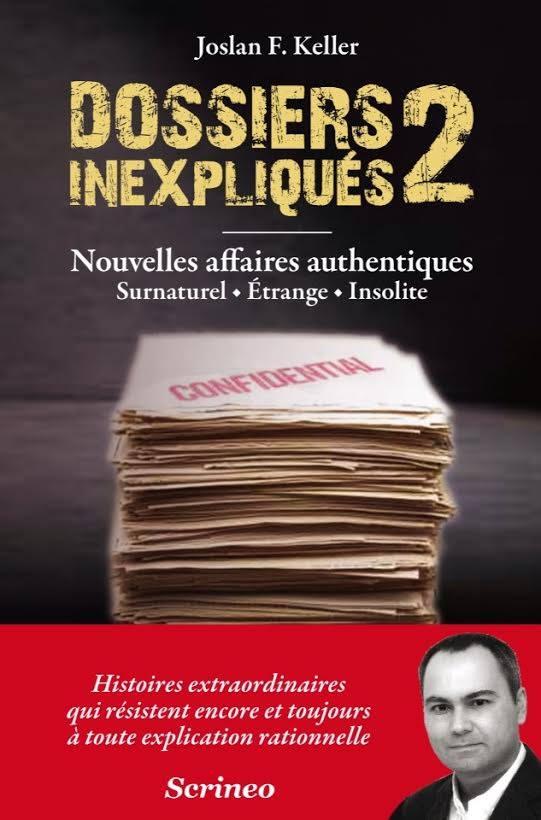Dossiers inexpliqués : Affaires authentiques,  Surnaturel, Etrange, Insolite 01-4c0c9b7