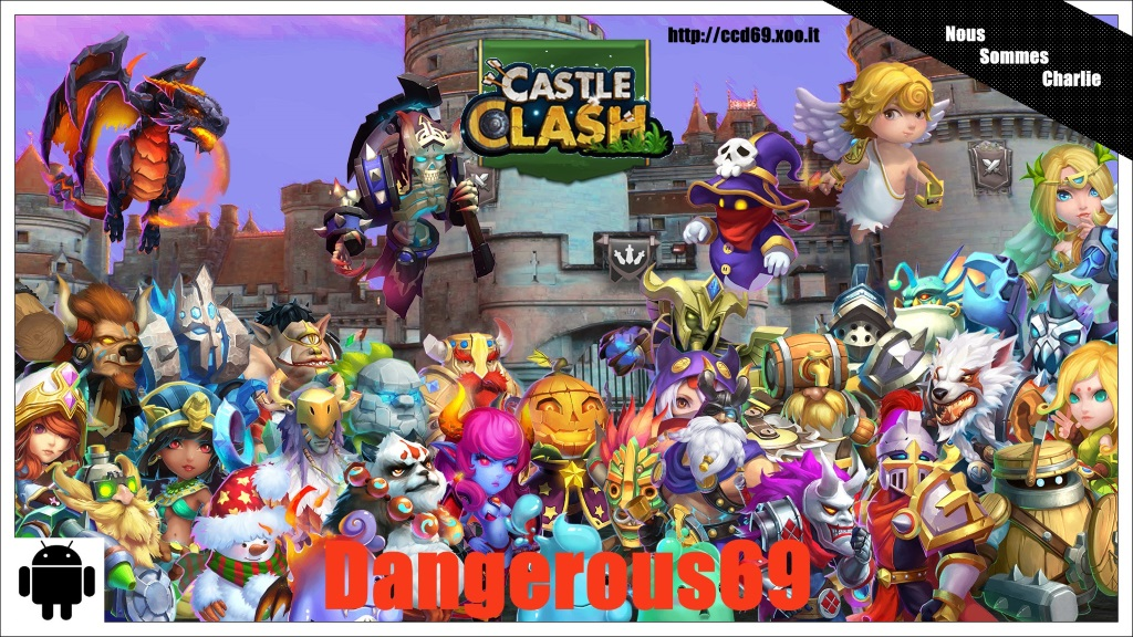 dangerous 69 : castle clash ( androïd ) Index du Forum