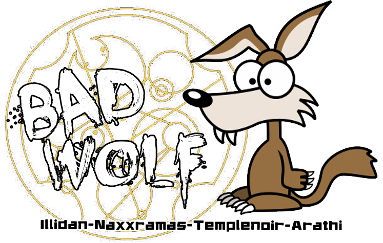 Bad Wolf / Guilde Wow Index du Forum