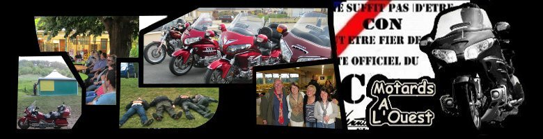 Motards A l'Ouest ! Forum Index