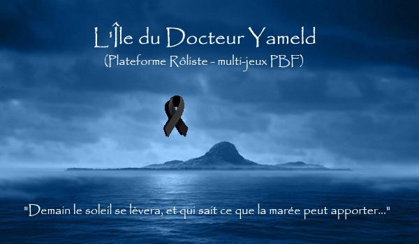 L'Île du Docteur Yameld Forum Index