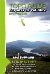 Topo-guide des sites de vol libre français Sud Est