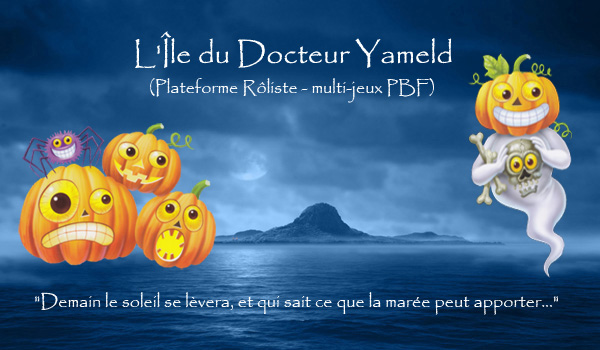 L'Île du Docteur Yameld Forum Index