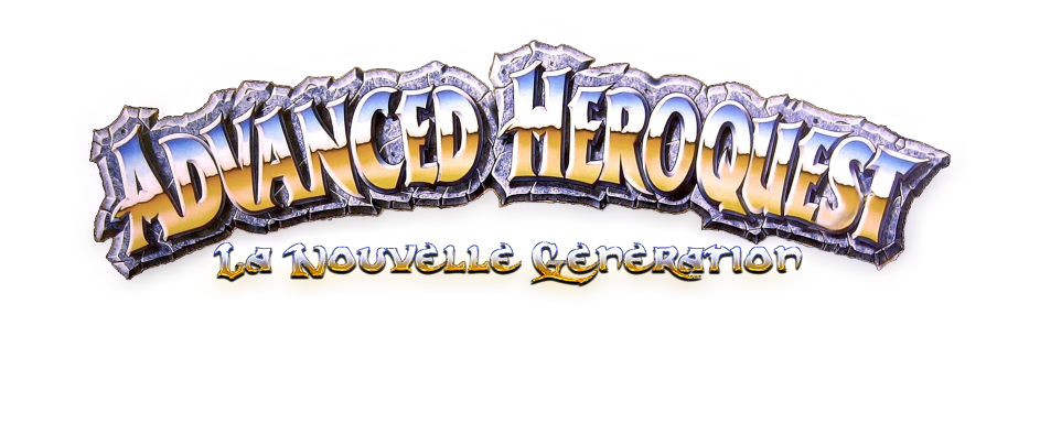 Advanced Heroquest Nouvelle Génération Index du Forum