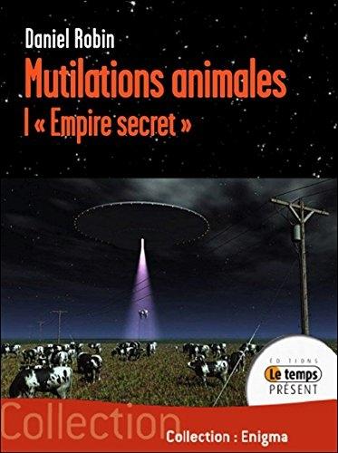 """Mutilations animales - Ovnis et """"Empire secret"""" A01-49a6df0"""