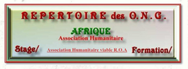 REPERTOIRE ONG/ASSOCIATION HUMANITAIRE AFRIQUE Forum Index