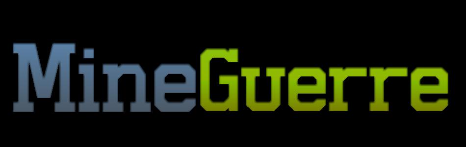 MineGuerre Index du Forum