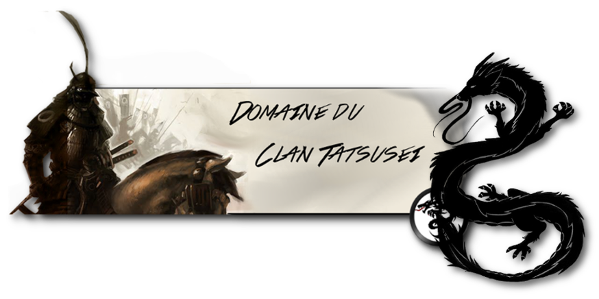 Domaine du clan Tatsusei Index du Forum