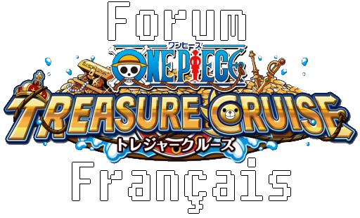 %One Piece Treasuire Cruise France% Forum Index