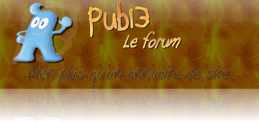 Pub13 Le forum Index du Forum