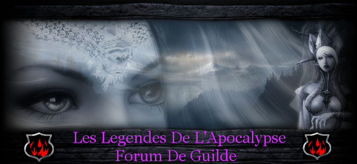 les legendes de l'apocalypse Forum Index