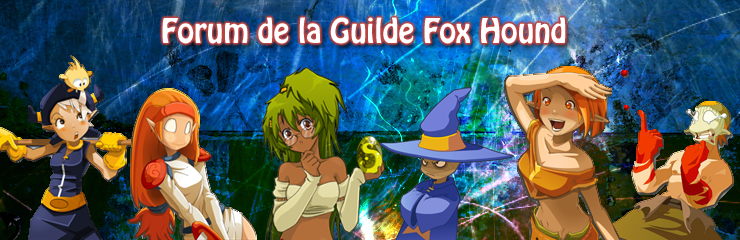 La guilde Fox Hound Index du Forum