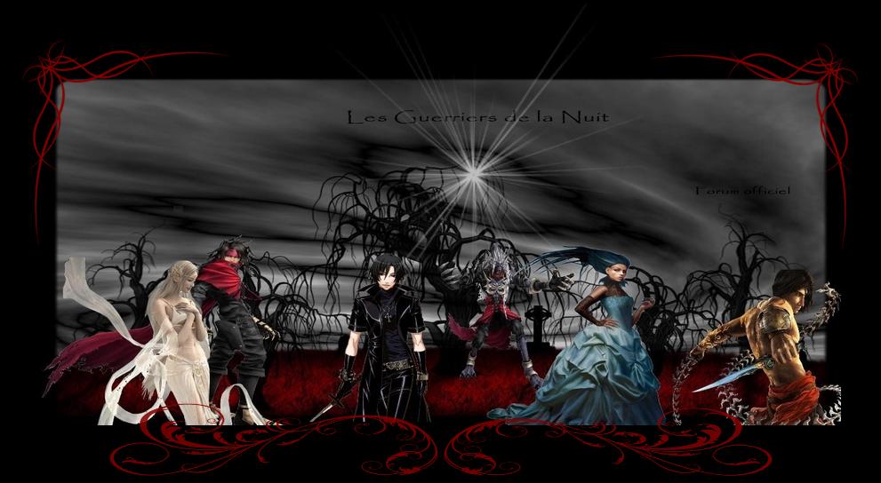 les guerriers de la nuit Index du Forum