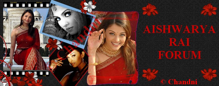 Le forum sur Aishwarya Rai Forum Index