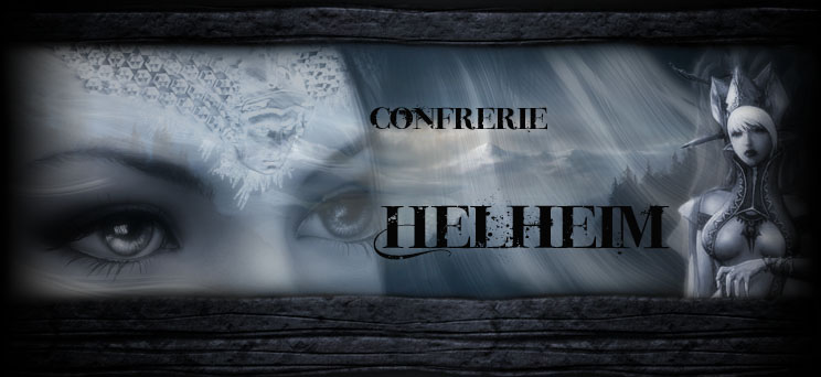 Confrérie Helheim Index du Forum